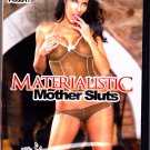Materialistic Mother Sluts - Adult DVD - Factory Sealed
