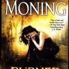 Burned - A Fever Novel 7 by Karen Marie Moning 2015 Paperback Book - Very Good