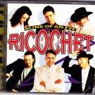 Blink of an Eye by Ricochet CD 1997 - Very Good