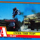 Over the Top #37 - A-Team 1983 Trading Card