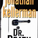 Dr. Death by Jonathan Kellerman - 2000 Hard Cover Book - Very Good