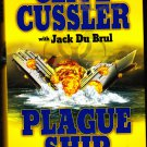 Oregon Files - Plague Ship 5 by Clive Cussler 2008 Hard Cover Book - Very Good