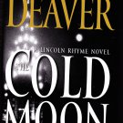 The Cold Moon by Jeffery Deaver 2006 Hardcover Book - Very Good