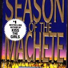 Season of the Machete by James Patterson 1995 Paperback Book - Very Good