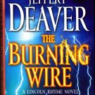 The Burning Wire by Jeffery Deaver 2010 Hard Cover Book - Very Good