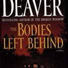 The Bodies Left Behind by Jeffery Deaver 2008 Hardcover Book - Very Good