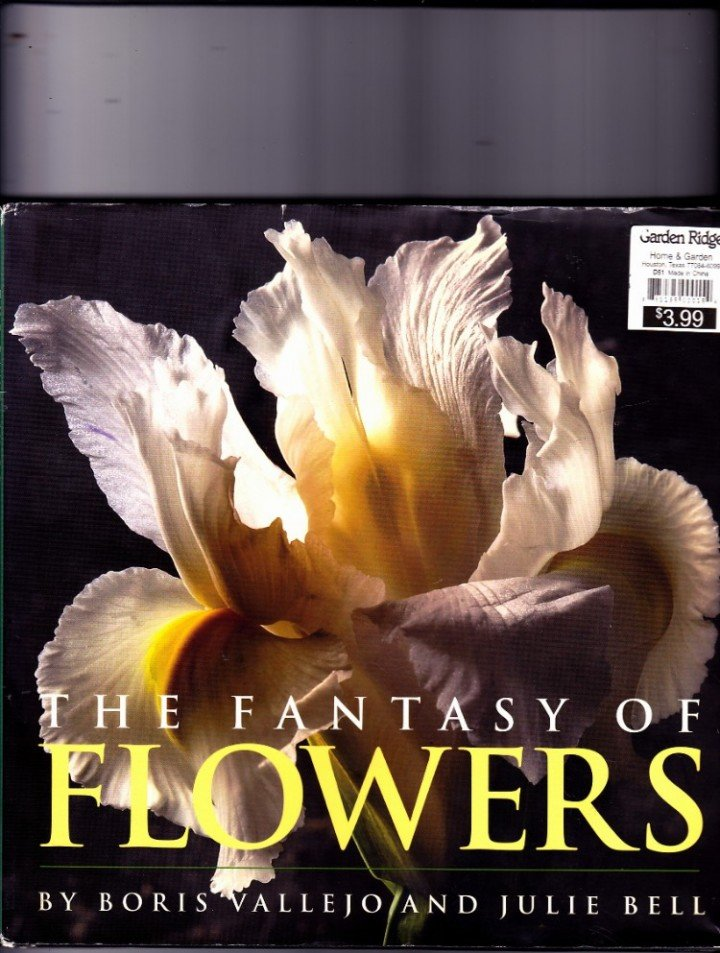 Fantasy of Flowers by Boris Vallejo & Julie Bell 2006 Hardcover Book - Very Good