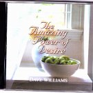 Amazing Power of Desire by Dave Williams CD - Very Good