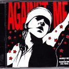 Against Me! is Reinventing Axl Rose CD 2002 - Like New