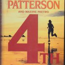 4th of July by James Patterson 2005 Hardcover Book - Very Good