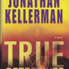 True Detectives By Jonathan Kellerman 2009 (LARGE PRINT) Hardcover Book - Very Good