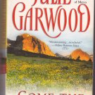 Come the Spring (Clayborne Brothers) by Julie Garwood 1998 Paperback Book - Very Good