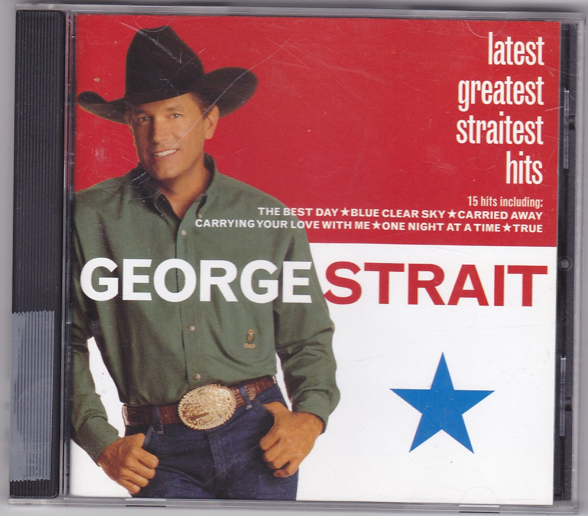 Latest Greatest Straitest Hits by George Strait CD 2000 - Very Good