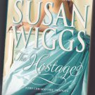 The Hostage by Susan Wiggs 2010Paperback Book - Very Good