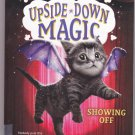 Showing Off (Magic #3) - Paperback By Sarah Mlynowski 2017 Paperback Book - Very Good