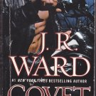 Covet (Fallen Angels) by J. R. Ward 2009 Paperback Book - Very Good