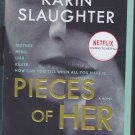 Pieces of Her by Karin Slaughter 2019 Paperback Book - Very Good