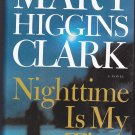 Nighttime Is My Time by Mary Higgins Clark 2004 Hardcover Book - Very Good