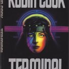 Terminal by Robin Cook 1993 Hardcover Book - Good