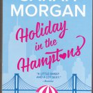 Holiday in the Hamptons by Sarah Morgan 2017 Paperback Book - Like New