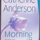 Morning Light (Harrigan) by Catherine Anderson 2008 Paperback Book - Like New