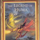 The Legend of Huma (Heroes) by Dragonlance 1988 Paperback Book - Acceptable