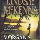 Morgan's Legacy by Lindsay Mckenna 2004 Paperback Book - Like New