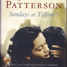Sundays at Tiffany's by James Patterson 2008 Hardcover Book - Very Good