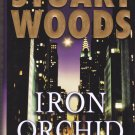 Iron Orchid by Stuart Woods 2005 Hardcover Book - Very Good