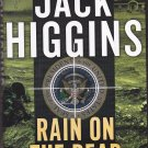 Rain on the Dead by Jack Higgins 2014 Hardcover Book - Very Good