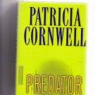 PREDATOR (Scarpetta) by Patricia Cornwell 2005 Hardcover Book - Very Good