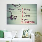 There Is Only One Thing To Do  Art Poster Print  36x24 inch