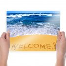 Sea Welcome  Art Poster Print  24x18 inch