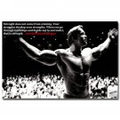 Arnold Schwarzenegger Strength Comes From Struggles Motivational Poster 32x24