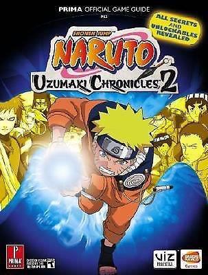 Naruto Uzumaki Chronicles 2 : Prima Official Game Guide by Fernando Bueno (2007,