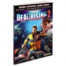 Dead Rising 2 : Prima Official Game Guide by Prima Games Staff and Stephen Strat