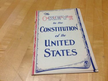 AMAZING Vtg 1936 Booklet~KEY TO THE CONSTITUTION~Graphics~Paper Ephemera~ war