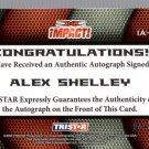 ALEX SHELLEY - 2009 TRISTAR TNA Impact Autograph BLUE #03 of 25 made