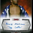 JAY LETHAL - 2008 TNA Cross the Line AUTOGRAPH INSCRIBED VERSION- BLACK MACHISMO