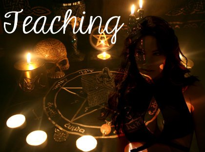 Teaching ~ Witchcraft