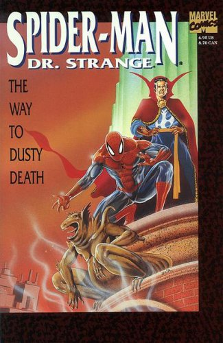 Spider Man & Dr Strange: The Way to Dusty Death #1 GN   NM