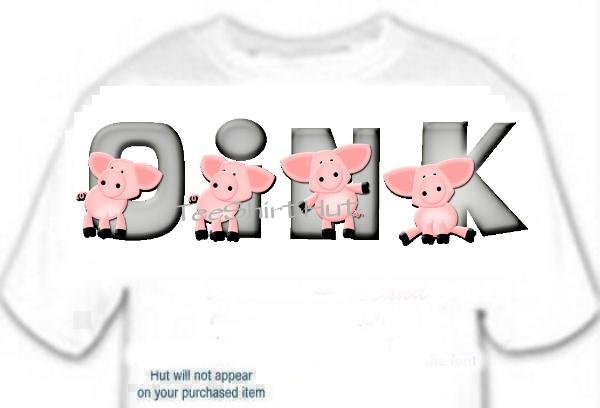 T-shirt Your Name in PINK PIGS oink - (youth & Adult Sm - xLg)