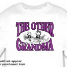 T-shirt , The OTHER GRANDMA - (adult 3xlg)