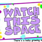 WATCH THIS SPACE, baby growing -- MATERNITY shirt, (2xLarge or 3xLarge)