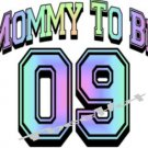 MOMMY TO BE 09 -- MATERNITY shirt, (small to x Large)