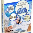 How To Use The Internet To Obtain Financial Freedom