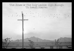 The Cross is the Only Ladder High Enough to Reach Heaven 20x30 Print