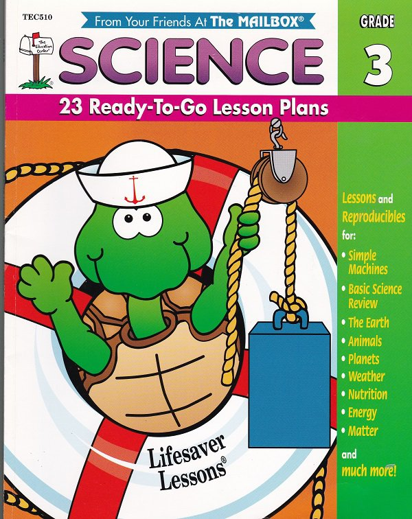 Lifesavor Lessons SCIENCE Grade 3 (Science, 3rd Grade) Teachers Guide & Workpages