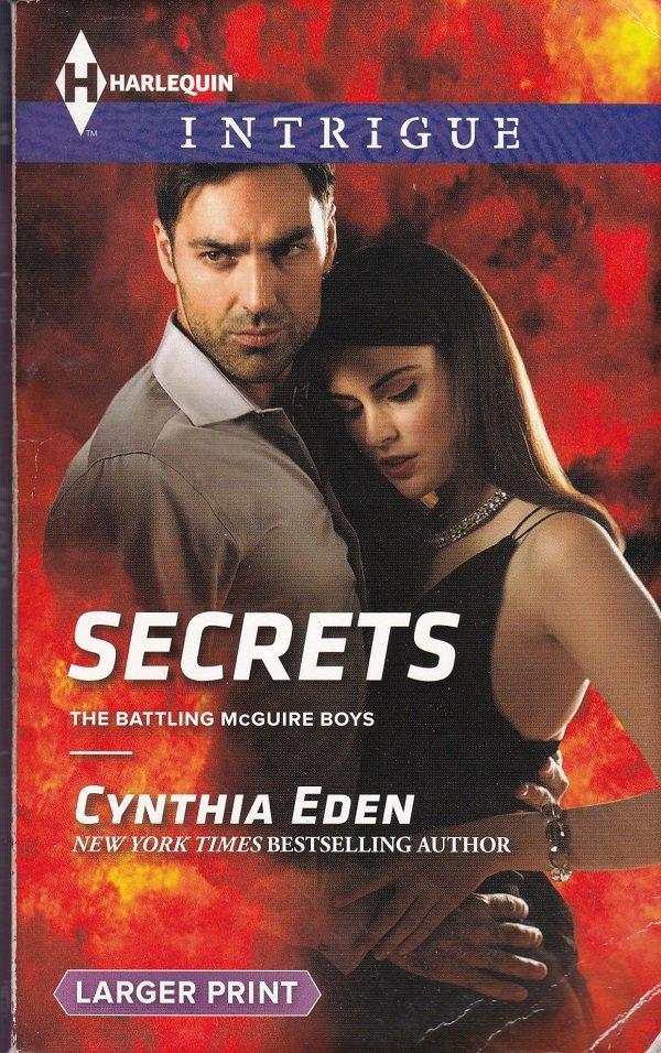 Cynthia Eden SECRETS Battling McGuire Boys #2 - PB Larger Print (Acceptable/Readers) Intrigue