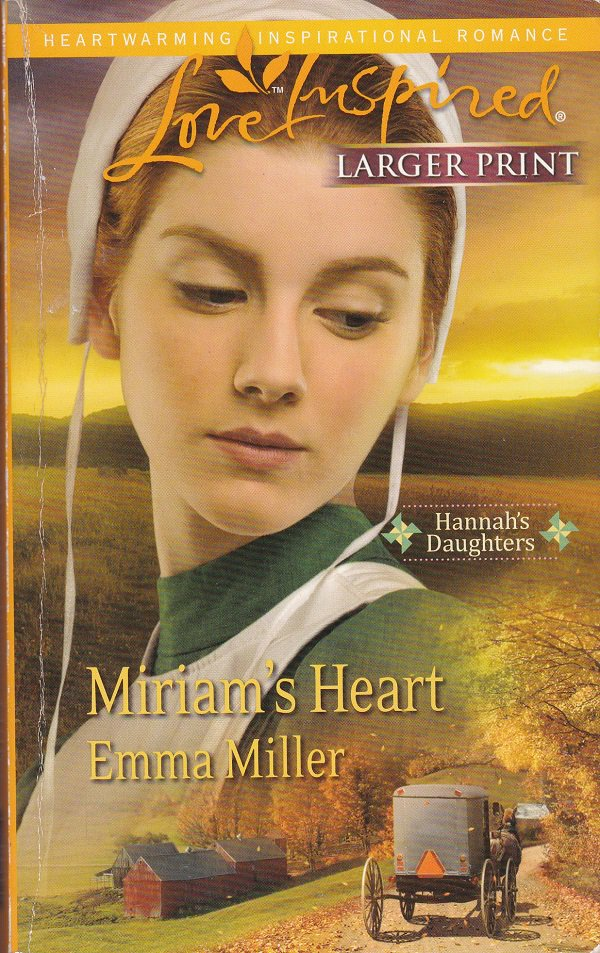 Emma Miller MIRIAM'S HEART Hannah's Daughters Series #2 - PB Larger Print (Acceptable/Readers)